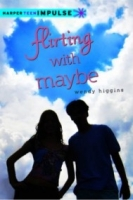 Flirting with Maybe: A Novella