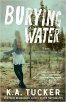 Burying Water (Burying Water #1)