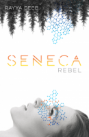 Seneca Rebel Cover