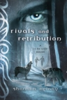 Rivals and Retribution (13 to Life #5)