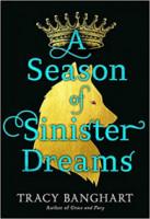 A Season of Sinister Dreams
