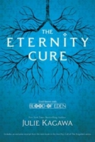 The Eternity Cure (Blood of Eden #2)