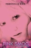 Pink Smog (Weetzie Bat #0)