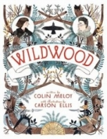 Wildwood (Wildwood Trilogy #1)