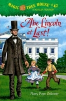 Abe Lincoln at Last (Magic Tree House #47)