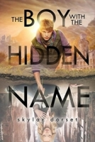 The Boy With the Hidden Name (Otherworld #2)