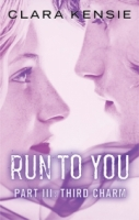 Third Charm (Run To You #3)