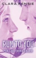 Third Charm (Run To You #3)
