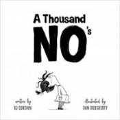 A Thousand No's
