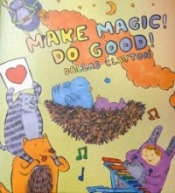 Do Magic! Do Good!