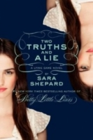 Two Truths And A Lie (The Lying Game #3)