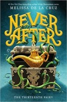 Never After: The Thirteenth Fairy (The Chronicles of Never After, #1)