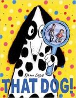 That Dog!