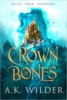 Crown of Bones (Crown of Bones, #1)