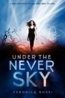 Under the Never Sky (Under the Never Sky #1)
