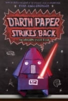 Darth Paper Strikes Back (Origami Yoda #2)