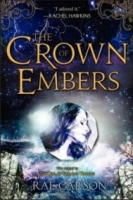 The Crown of Embers (Fire and Thorns #2)