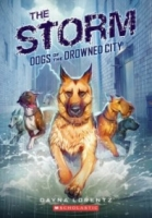 The Storm (Dogs of the Drowned City #1)