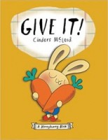 Give It! (Moneybunny Books)