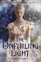 The Unfailing Light (The Katerina Trilogy #2)