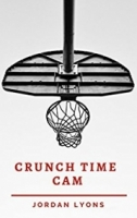 Crunch Time Cam