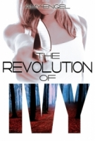 The Revolution of Ivy (The Book of Ivy #2)