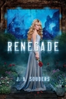 Renegade (The Elysium Chronicles #1)