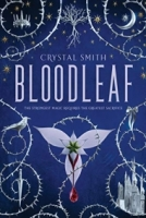 Bloodleaf (The Bloodleaf Trilogy, #1)