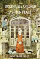 The Interrupted Tale (The Incorrigible Children of Ashton Place #4)