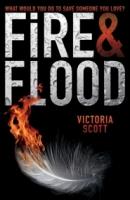 Fire & Flood (Fire & Flood #1)