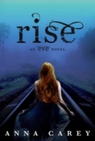 Rise (Eve Trilogy #3)
