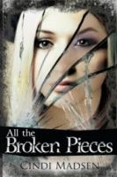 All the Broken Pieces