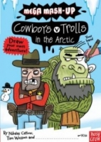 Trolls vs. Cowboys in the Arctic: (Mega Mash-up)