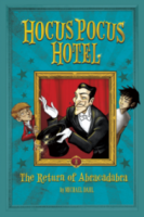 The Return of Abracadabra (Hocus Pocus Hotel Book 2)