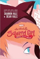 The Unbeatable Squirrel Girl: Squirrel Meets World