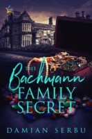 The Bachmann Family Secret