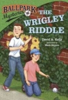 The Wrigley Riddle (Ballpark Mysteries #6)