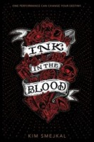 Ink in the Blood (Ink in the Blood Duology #1)