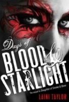 Days of Blood & Starlight (Daughter of Smoke and Bone #2)