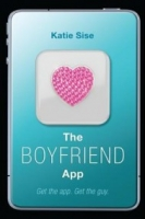 The Boyfriend App - Katie Sise.jpg