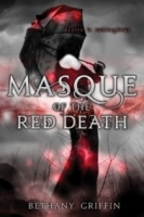 Masque of the Red Death (Masque of the Red Death #1)