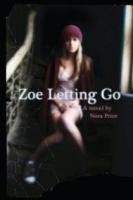Zoe Letting Go