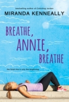 Breathe, Annie, Breathe (Hundred Oaks #5)