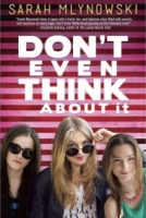 Don't Even Think About It (Don't Even Think About It #1)