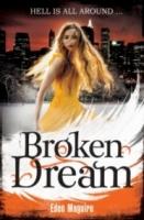 Broken Dream (Dark Angel #3)