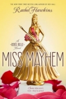 Miss Mayhem (Rebel Belle #2)