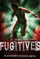 Fugitives (Escape From Furnace #4)