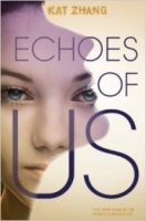Echoes of Us (Hybrid Chronicles #3)