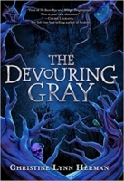 The Devouring Gray (The Devouring Gray, #1)
