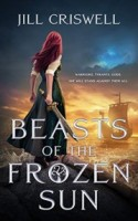 Beasts of the Frozen Sun (The Frozen Sun Saga, #1)